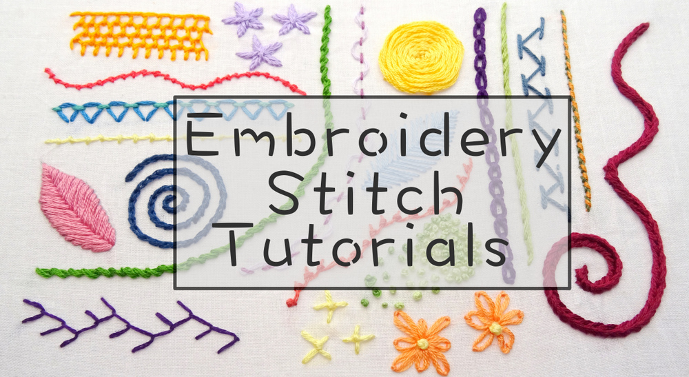 Embroidery Stitch Tutorials Wandering Threads Embroidery