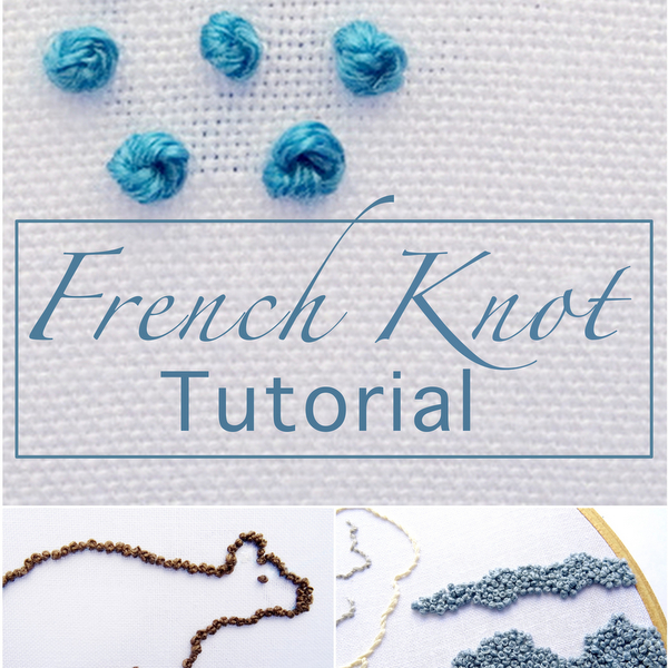 French knot embroidery tutorial wandering threads
