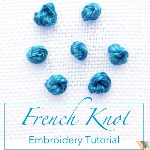 French Knot Embroidery Tutorial