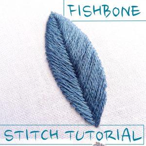 Fishbone Stitch Embroidery Tutorial