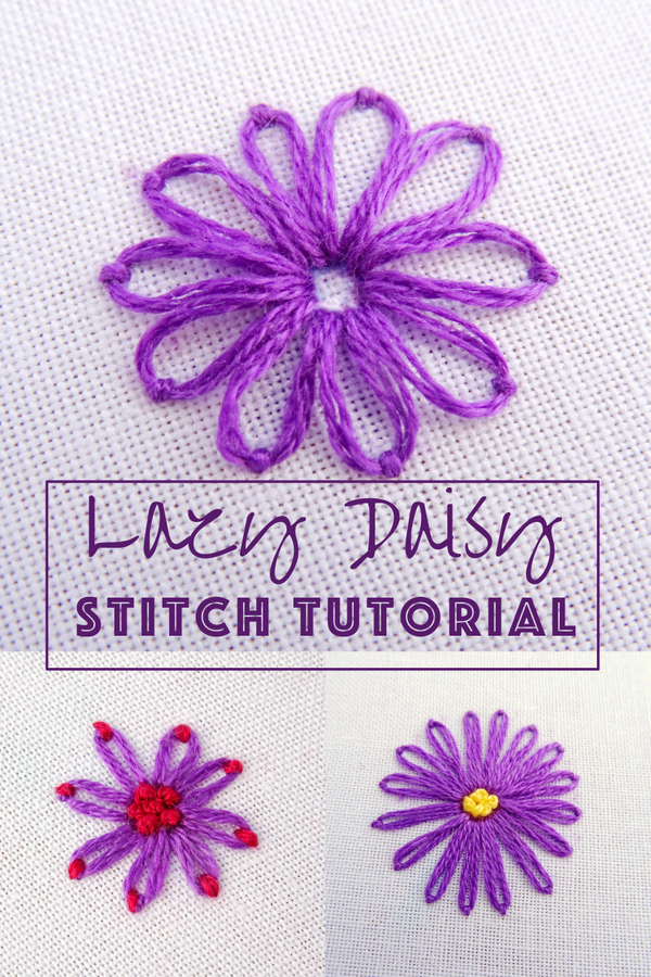Lazy Daisy Embroidery Stitch Tutorial Wandering Threads Embroidery