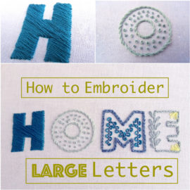 How To Embroider Large Letters By Hand {Part 2}