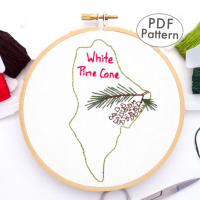 Maine State Flower Hand Embroidery Pattern {White Pine Cone}