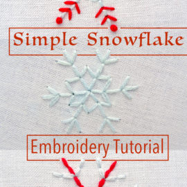 Simple Snowflake Embroidery Pattern Tutorial