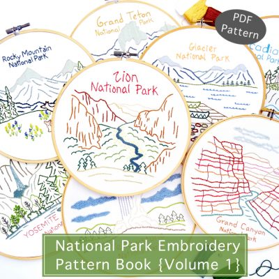 National Park Hand Embroidery Patterns Book {Volume 1}