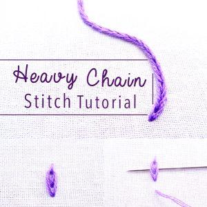 Heavy Chain Embroidery Stitch Tutorial