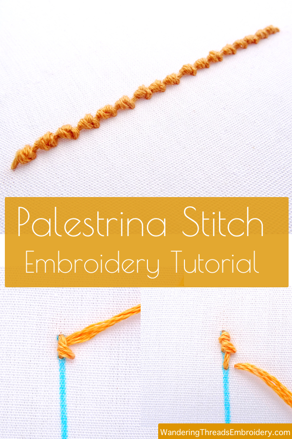 Palestrina Stitch Embroidery Tutorial
