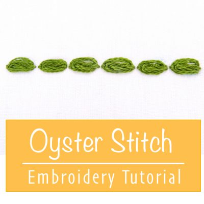 Oyster Stitch Embroidery Tutorial