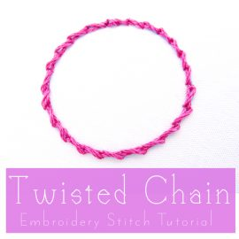 Twisted Chain Embroidery Stitch Tutorial