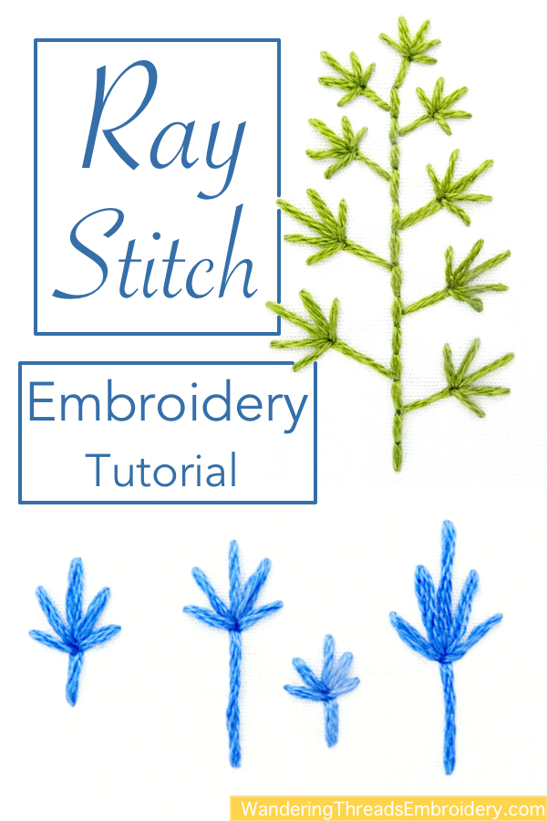Ray Stitch Embroidery Tutorial