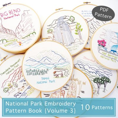 National Park Embroidery Pattern Book {Volume 3}